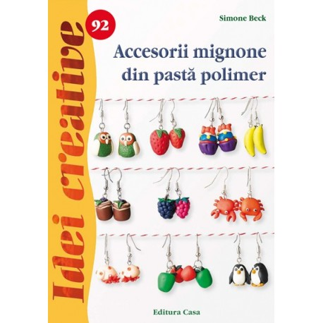 Accesorii mignone din pastă polimer - Idei creative 92