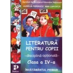Literatura pentru copii - disciplina optionala - pentru clasa a IV-a