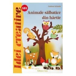 Animale sălbatice din hârtie - Idei creative 101 - Editura Casa