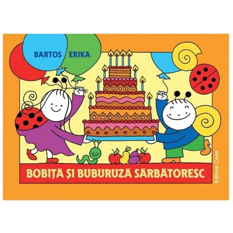 Bobiţă şi Buburuză sărbătoresc